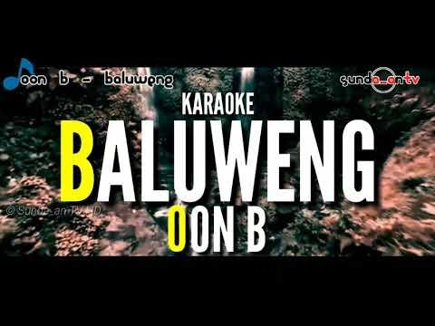 [ KARAOKE ] OON B - BALUWENG