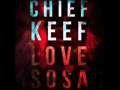 Chief Keef - Love Sosa
