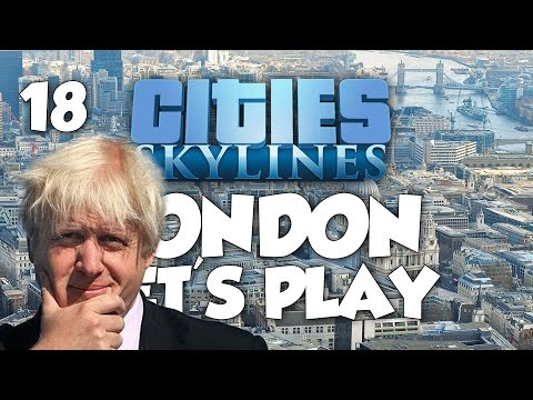 Cities: Skylines London Let's Play - BALANCE THE BOOKS! Part 18