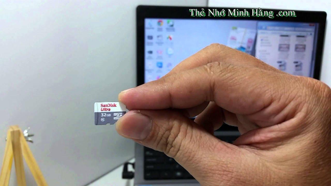 MICRO SDHC SANDISK 32GB CLASS 10 48MB/S NEW - Thẻ Nhớ Minh Hằng .com -  YouTube