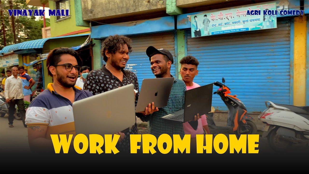 Work from Home || Vinayak Mali || Agri Koli Comedy