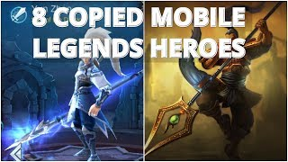 Top 8 Mobile Legends Heroes That Are Copied!