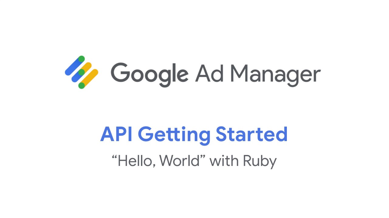 Get Started | Ad Manager API | Google Developers