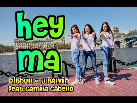 HEY MA - Pitbull & J Balvin feat. Camila Cabello | Zumba Fitness | Dance choreo by Mariya Belchikova
