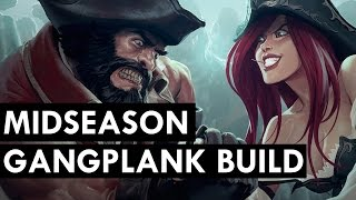 midseason gangplank build patch 7 9 quick beginner guide   league of legends season 7