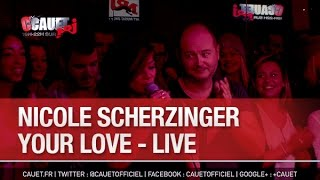 Nicole Scherzinger - Your Love - live - C