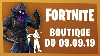 FORTNITE BOUTIQUE of September 9, 2019! [Skin Raven, Ravage, Sadique Pack and Emote Tchhhh]