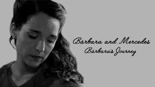 Barbara and Mercedes | Barbara's Journey