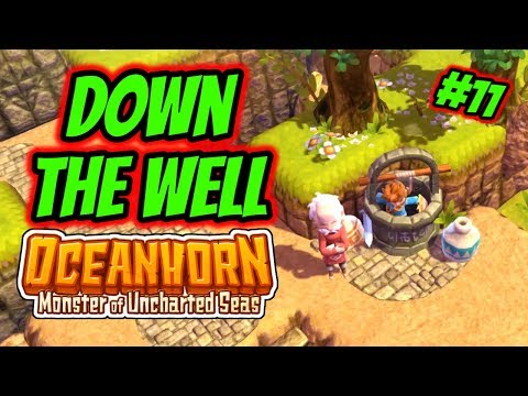 Oceanhorn: Monsters Of Uncharted Seas   Playthrough #11 - Down The Well
