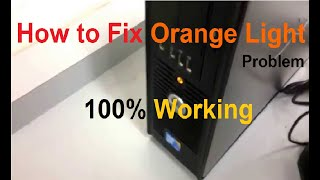 How to Fix Orange Light Problem on PC
