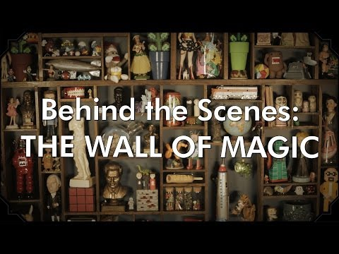 Behind the Scenes: The Wall of Magic