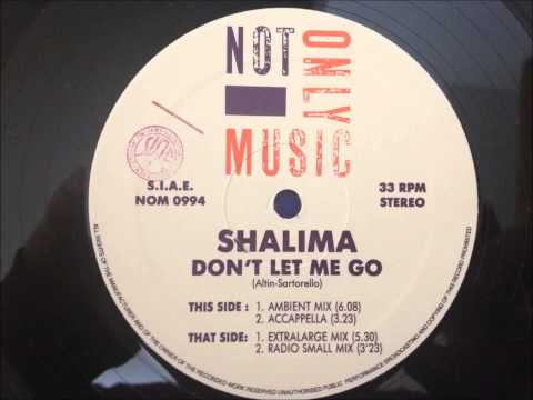 Shalima - Don't Let Me Go