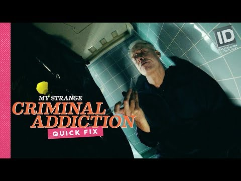 The Urine Addict | My Strange Criminal Addiction