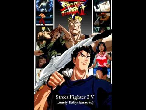 Street Fighter 2 V - Lonely Baby (Karaoke)