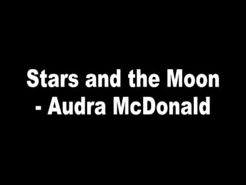 Stars and the Moon - Audra McDonald