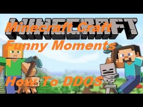 Minecraft Funny moments: 3 Easy Steps to DDOS a server
