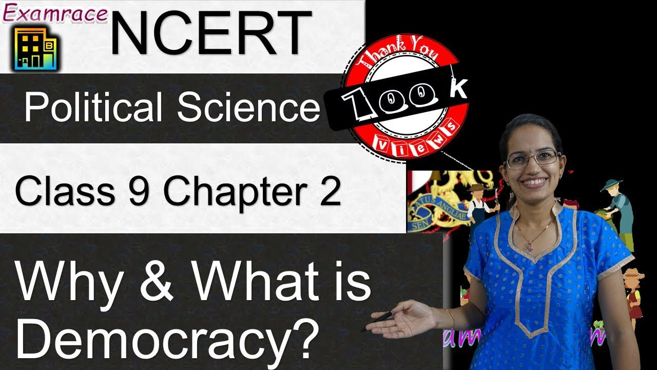 NCERT Class 9 Political Science / Polity / Civics Chapter 2: What is  Democracy? Why Democracy?