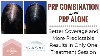 PRP for Female Hair Loss - More Coverage, Predictable Results with a One-Time PRP Combination