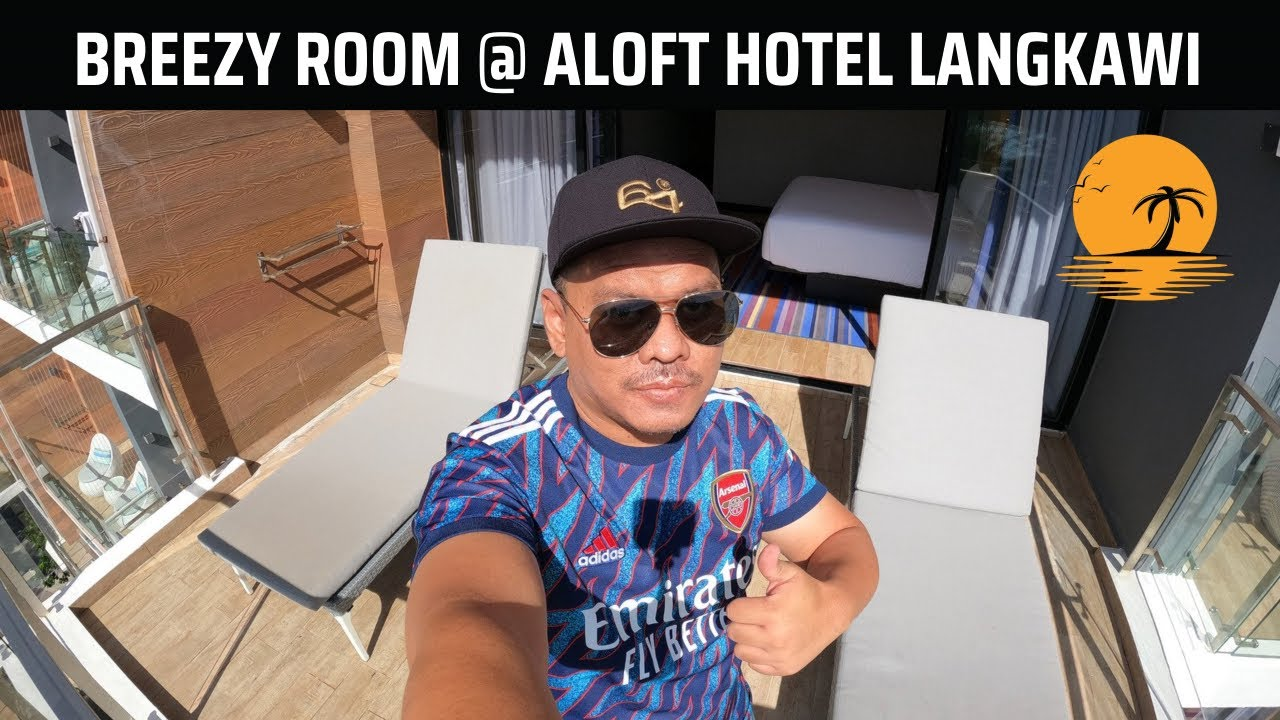 Tidur Sambil Lihat Sunset di Breezy Room, Aloft Hotel Pantai Tengah Langkawi