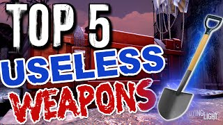 Top 5 Useless Weapons in Dying Light