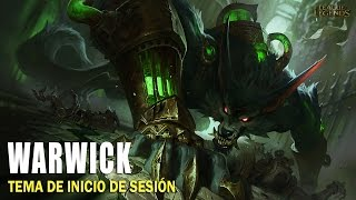 Warwick | Inicio de sesión [League of Legends]