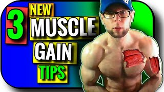 Tips for Muscle Gain | 3 NEW Tips for Muscle Growth