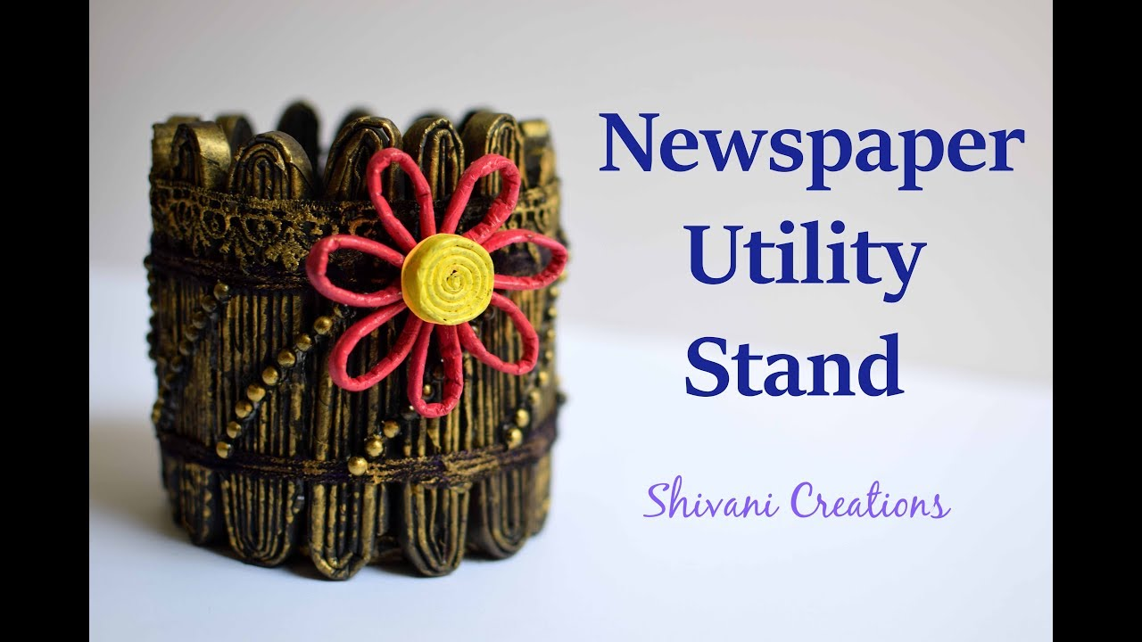 Diy pen stand newspaper utility stand how to make for Best out of waste from newspaper step by step