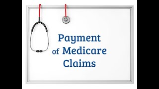 Payment of Medicare Claims
