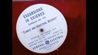 Climate and Industrial Activity - Excursions in Science Radio Program
