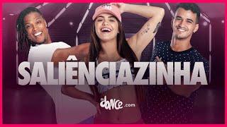 Saliênciazinha - Dynho Alves, DG e Batidão Stronda | FitDance TV (Coreografia Oficial) Dance
