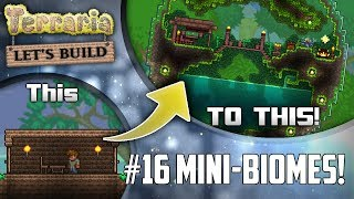 Terraria Let's Build Part 16 | MINI BIOMES! | Easy to use design! | PC | Console | Mobile