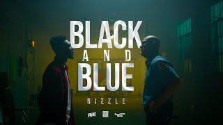 Bizzle - Black And Blue (Short Version)