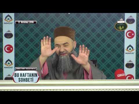 Cübbeli Ahmet Hoca Efendi İle Bu Haftanın Sohbeti 17 Temmuz 2018