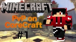 PvPing a Hacker on CoreCraft Ep.1