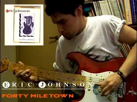 Eric Johnson  Forty mile Town Cover por Kruces