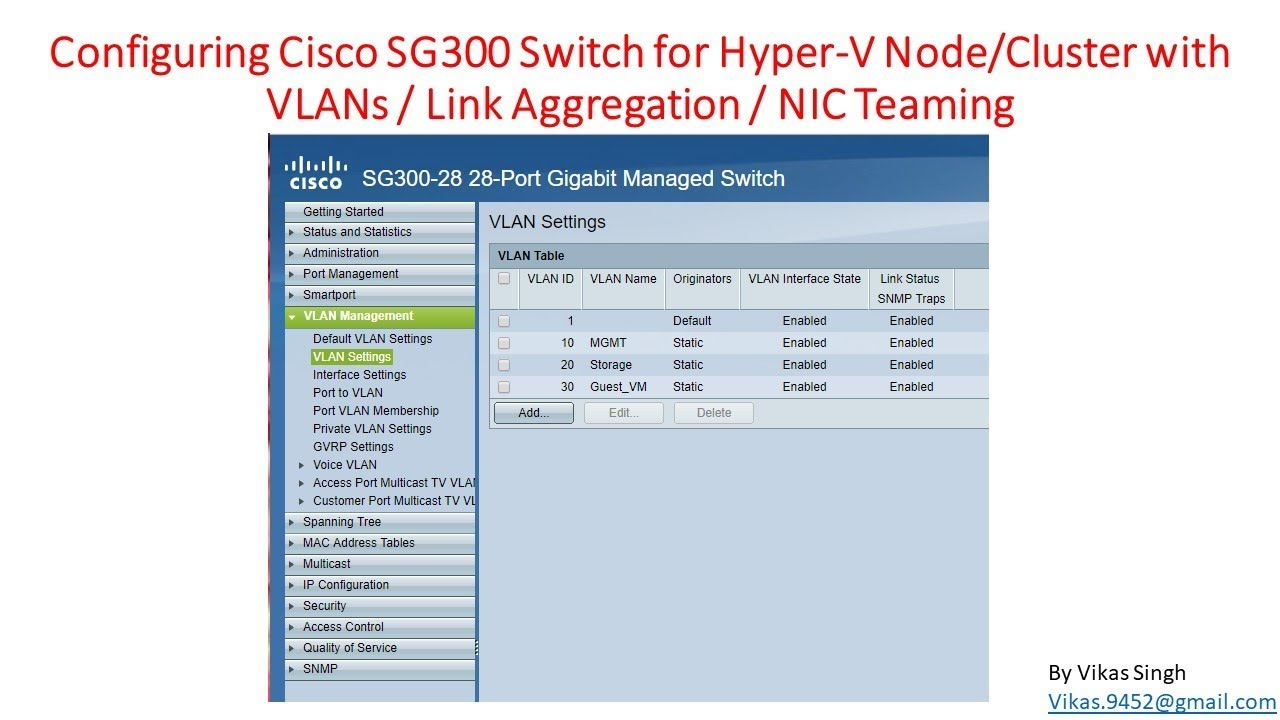 Configuring Cisco SG300 VLANs/Link Aggregation/NIC Teaming for Hyper-V Node  or Hyper-V Cluster