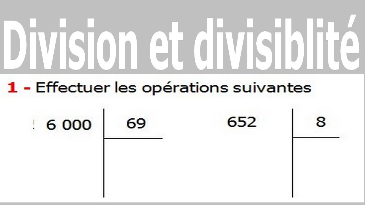 Maths 6ème - Division et divisibilité Exercice 11 - YouTube