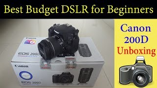 Best Budget DSLR for YouTube Videos | canon 200D Unboxing [Hindi]
