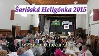 Šarišská Heligónka 2015 Drienica, 29.časť, Dozvuky 3
