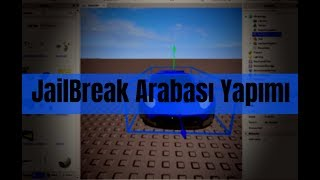 How to Make A Roblox Studio Jailbreak Car?