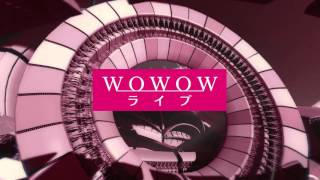 WOWOW - ライブ