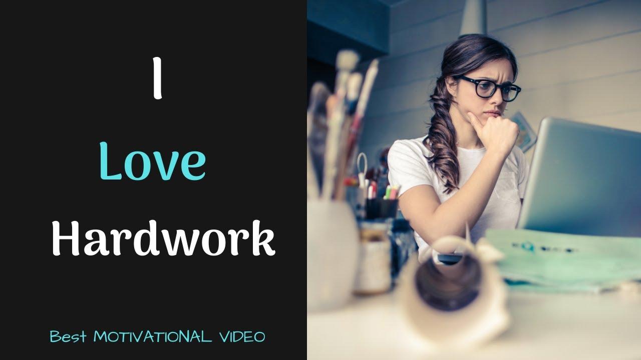 Best Motivational Box Ever #23 – I LOVE HARDWORK. BEST MOTIVATIONAL VIDEO.