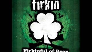 Firkin Drunken Sailor Song