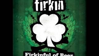 Firkin Drunken Sailor Song