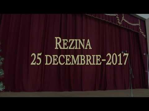 Concert  la Palatul de Culturâ Rezina 25 decembrie-2017