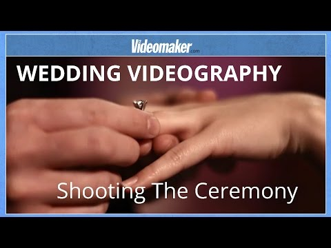 Wedding Videography - Shooting the Ceremony