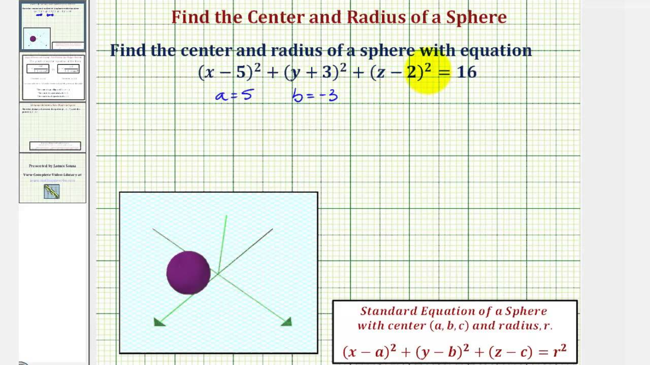 Ex: Find The Center And Radius Of A Sphere Given An Equation In Standard  Form