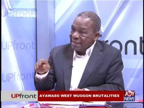Ayawaso West Wuogon  Brutalities - UPfront on JoyNews (7-2-19)