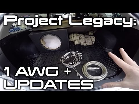 Project Legacy: 1 AWG Power Wire + Updates!