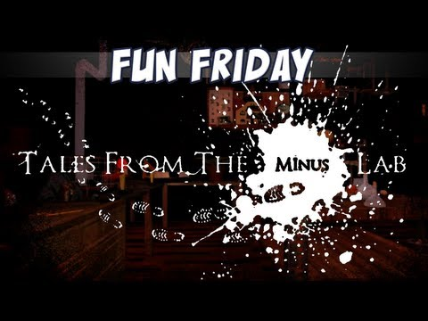 Fun Friday - Tales from the Minus Lab